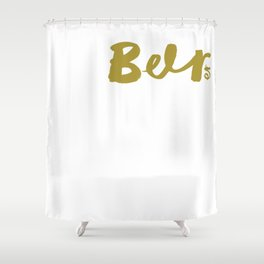 Drink Beer Quote Shower Curtain