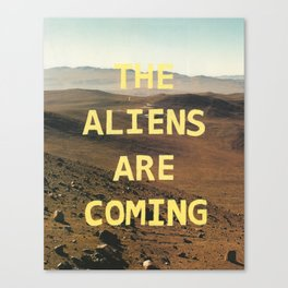 the aliens are coming Canvas Print