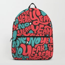 Yeah, no. Backpack