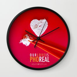 Our Love is Pho Real Wall Clock