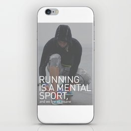 Running Is A Mental Sport iPhone Skin