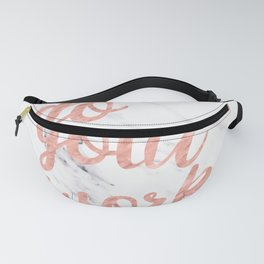 Do Your Work Rose Gold Marble Quote Fanny Pack