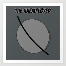 The Unemployed - Sam's t-shirt Art Print