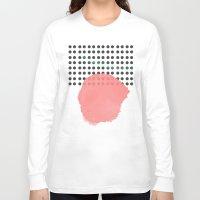 polka dot Long Sleeve T-shirts featuring polka dot by Ceren Aksu Dikenci