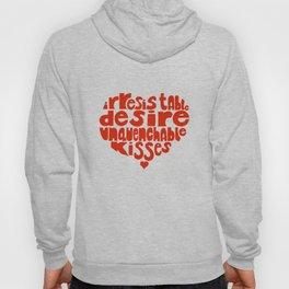Irresistable Desire Hoody