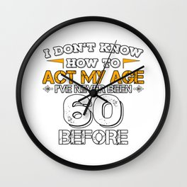 Funny Birthday Gift 60 Years Sixty Born in 1958 Wall Clock