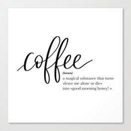 Coffee Quote Definition Canvas Print