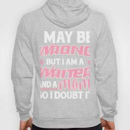 Awesome Gift For Writer Mom. Hoody