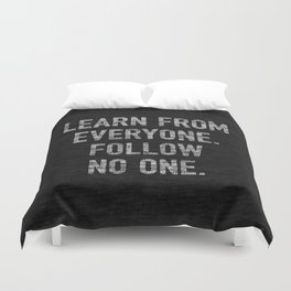 Learn from Everyone Duvet Cover