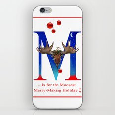 Let's Have The Moosest Merry-Making Holiday ! iPhone & iPod Skin