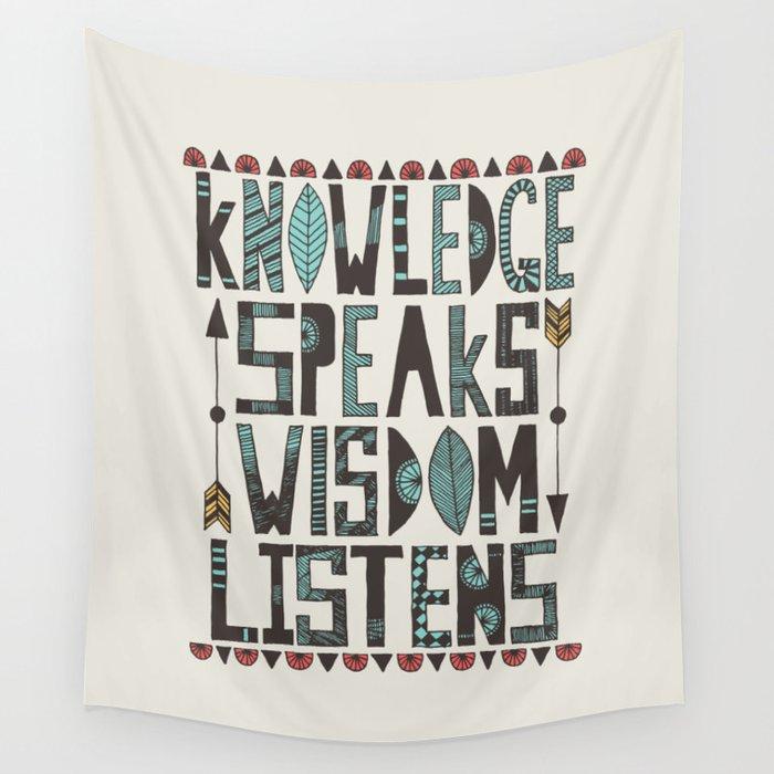 Knowledge Speaks Wall Tapestry