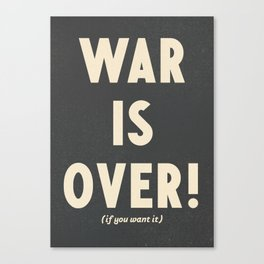 War is over!, if you want it, vintage art, peace, Yoko Ono, Vietnam War, civil rights Canvas Print