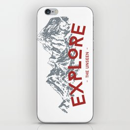 EXPLORE THE UNSEEN iPhone Skin