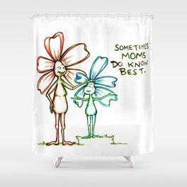 """""""Moms Know Best"""" Flowerkid Shower Curtain"""