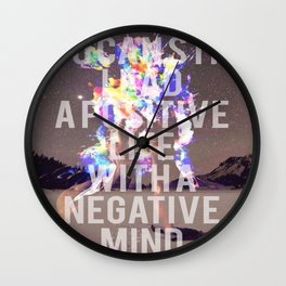 Positive Life with a Negative Mind Wall Clock