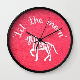 'til the morn' unicorn Wall Clock