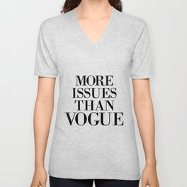 fashion quote, home decor Unisex V-Neck