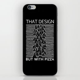 That Design but with Pizza iPhone Skin
