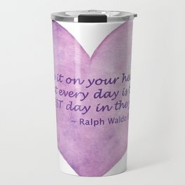 Heart Quote Travel Mug