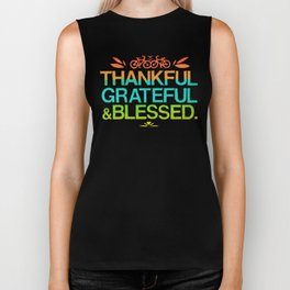 Thankful, Grateful & Blessed 2 Biker Tank