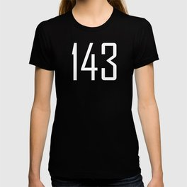 143 I Love You  - Chat Shorthand - Fun Acronyms - Typography Sarcasm T-shirt