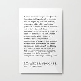 26    | Lysander Spooner | Lysander Spooner Quotes | 200608 Metal Print
