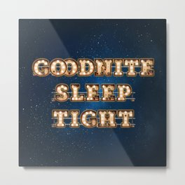 Goodnite Sleep Tight - Wall-Art for Hotel-Rooms Metal Print