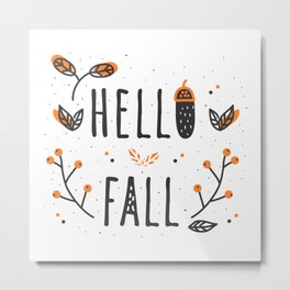 Hello Fall Cute Typography & Leafs Metal Print