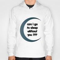 sleep Hoodies featuring Sleep by Cs025