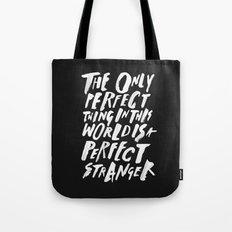 THE PERFECT THING Tote Bag