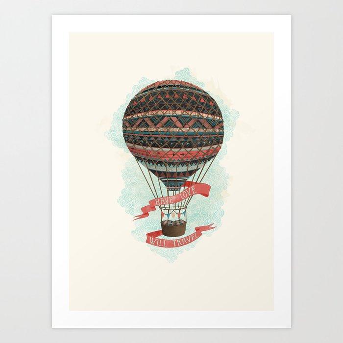 have love, will travel Art Print