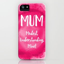 Mum's the word iPhone Case