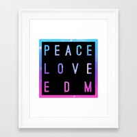 edm Framed Art Prints featuring Peace Love & EDM by Rachel Buske