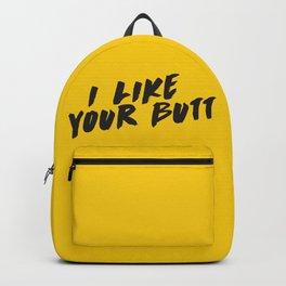 I like your butt Backpack