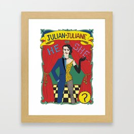 Julian/Julianne Framed Art Print