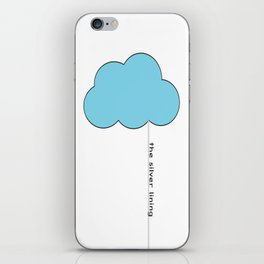 Every cloud has a silver lining iPhone Skin