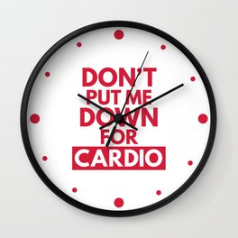 Down for Cardio Funny Gym Quote Wall Clock