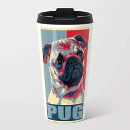 My Pug For President Travel Mug