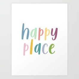 Happy Place | Motivational Colourful Typography Art Print