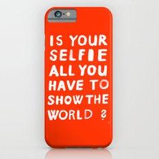 YOUR SELFIE iPhone 6s Slim Case