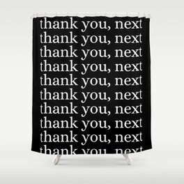 thank you, next Shower Curtain