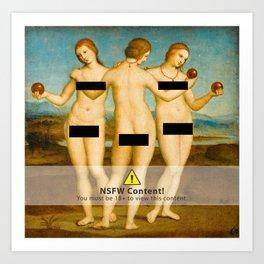 Three Graces censored Art Print
