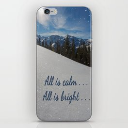 All is calm . . .  All is bright . . .   iPhone Skin