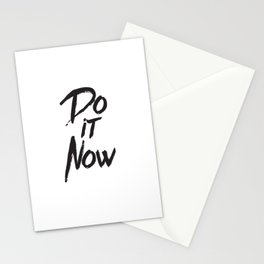 Do it now quote inspirational typography Stationery Cards