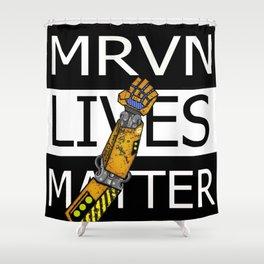 MRVN lives matter Shower Curtain