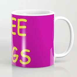 Free Hugs While Stocks Last Coffee Mug