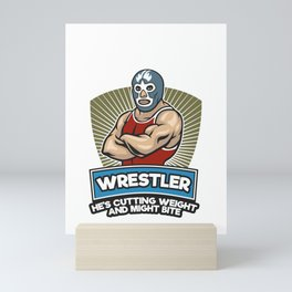 Funny Wrestler Hes Cutting Weight And Might Bite Wrestling Mini Art Print