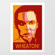 WHEATON! Art Print
