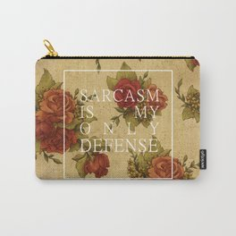 sarcasm is my only defense Carry-All Pouch
