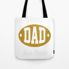 World's greatest dad semi-finalist Tote Bag